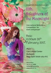 11th International 'Daughters of the Moonlight' Belly Dance Competition for Duets and Groups - XI. Holdfény Lányai Hastáncverseny
